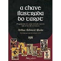 A Chave Ilustrada do Tarot