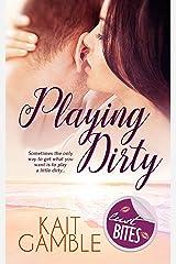 Playing Dirty Kindle Edition