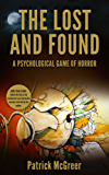 The Lost and Found: A Psychological Game of Horror You Will Lose (English Edition)