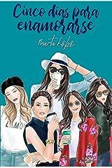 Cinco días para enamorarse (Spanish Edition) Kindle Edition