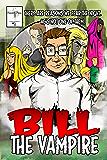 Bill The Vampire #1