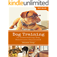 Dog Training: 50 Interesting Dog Behaviours Explained