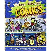 Cómo dibujar comics: Una guía práctica paso a paso (Actividades y destrezas)