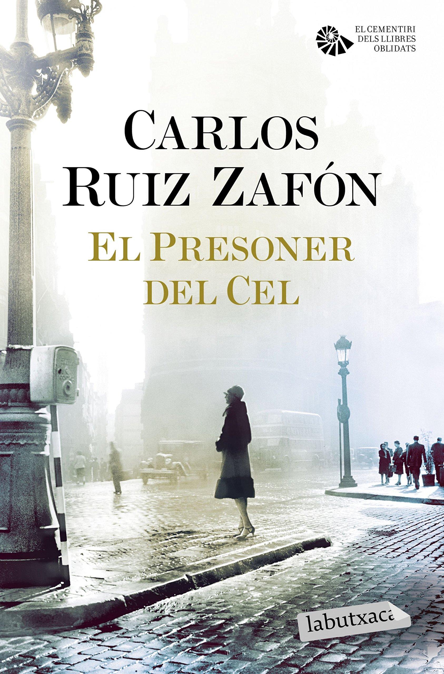 El Presoner del Cel (LABUTXACA): Amazon.es: Ruiz Zafón, Carlos ...
