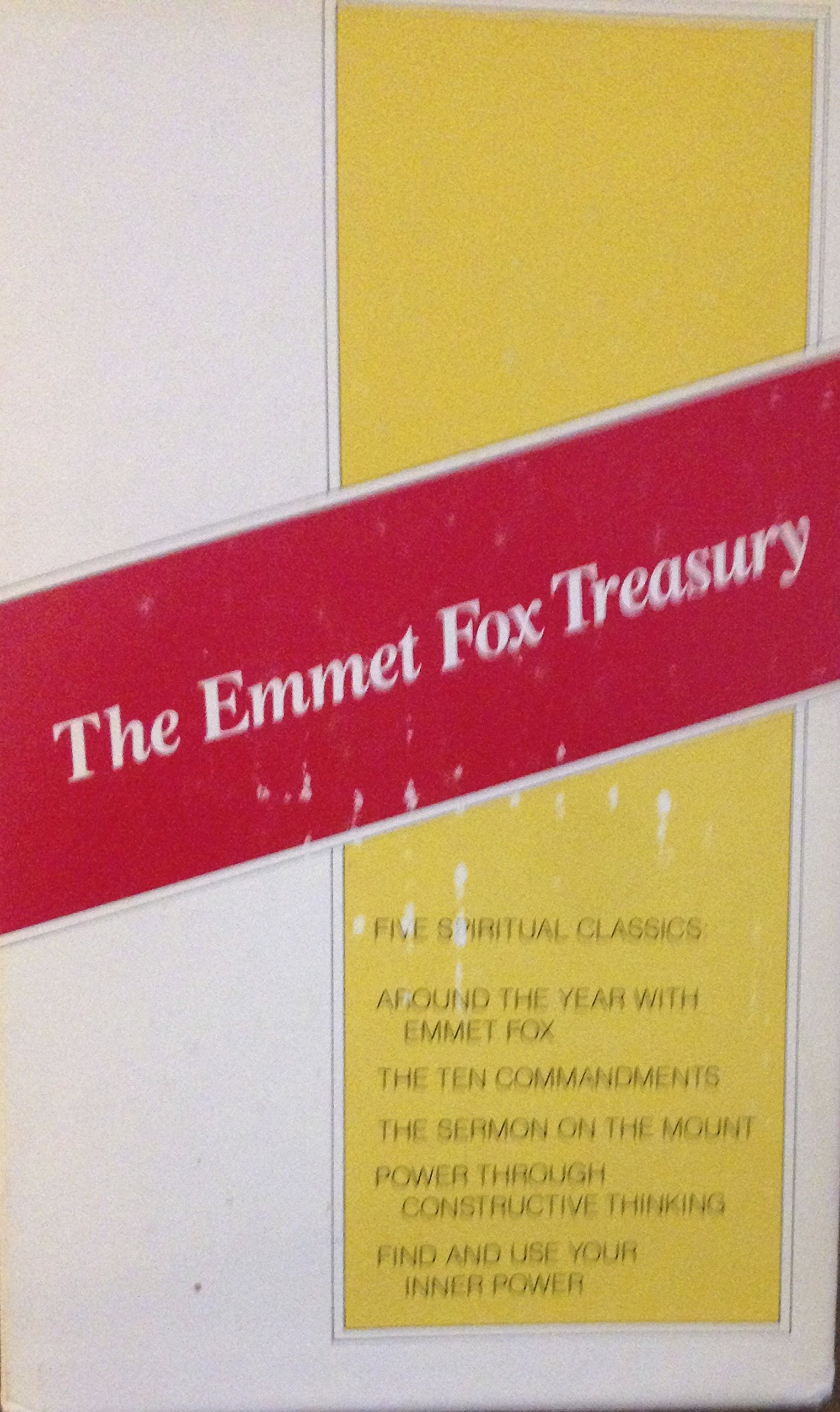 The Emmet Fox Treasury 5 Book Box Set Fox Emmet Amazon Com Books