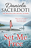 Set Me Free: From the bestselling author of Watch Over Me (Glen Avich Book 3)