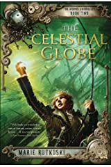 The Celestial Globe: The Kronos Chronicles: Book II Paperback