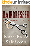 The Hairdresser: (A psychological serial killer thriller)
