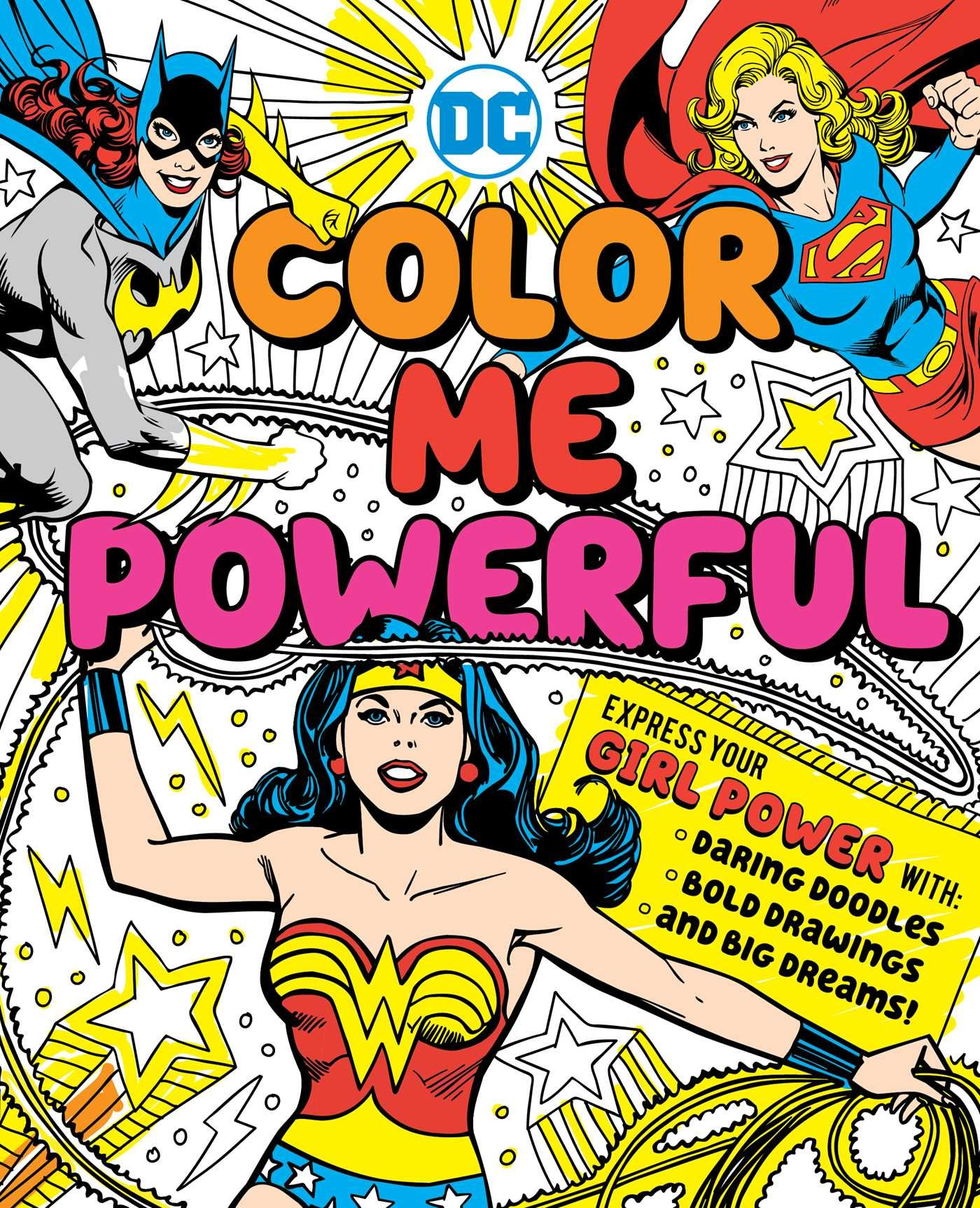 DC Super Heroes: Color Me Powerful!: Sarah Parvis: 9781941367506 ...