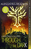 Through the Dark: A Darkest Minds Collection (The Darkest Minds)