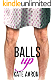 Balls Up (Blowing It Book 2)