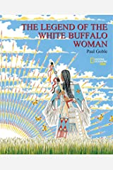 The Legend Of the White Buffalo Woman Paperback