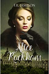 Alice Rackham: Obsession, Death and a British Film Star (Screen Siren Noir Book 3) Kindle Edition
