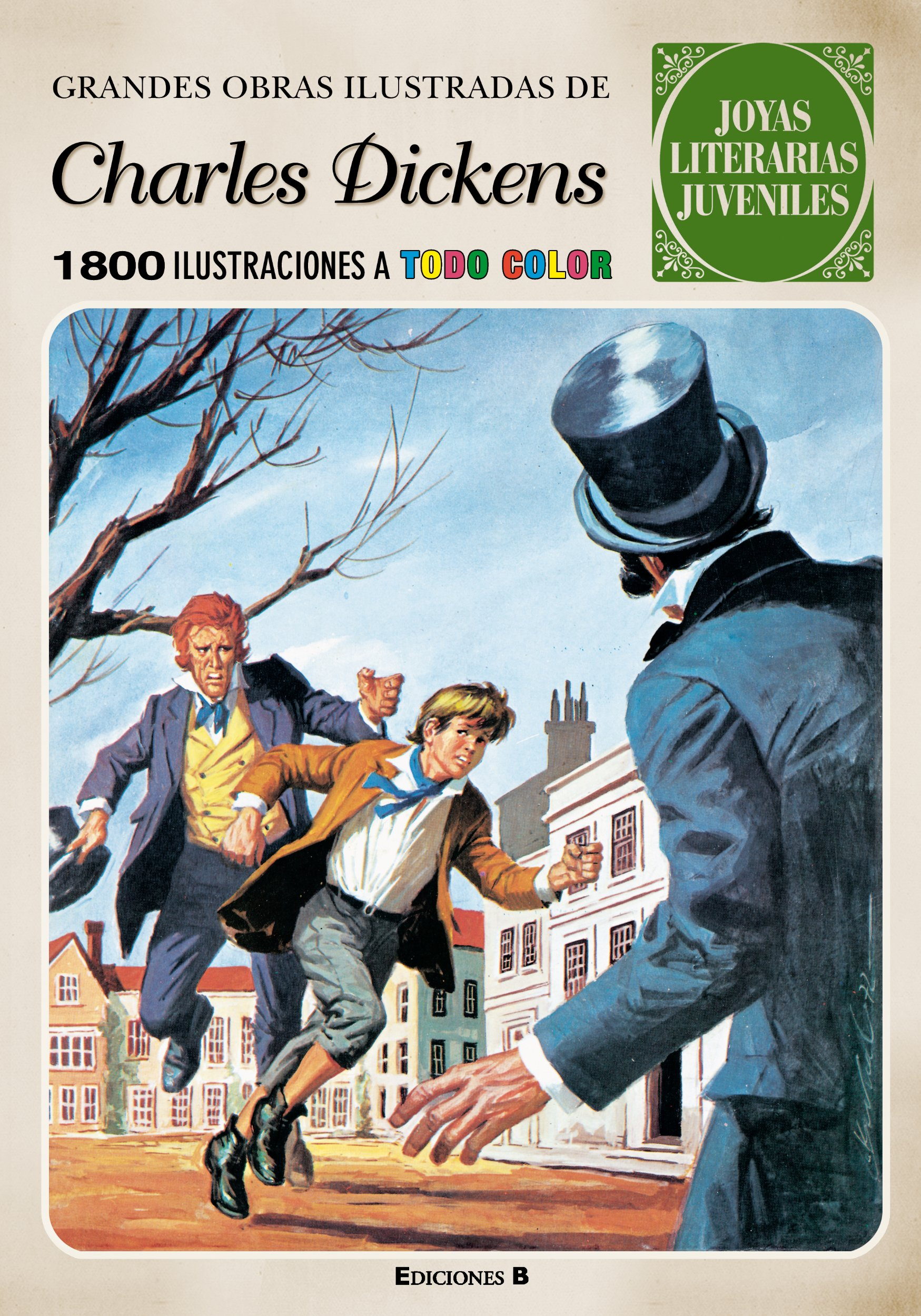 Grandes obras ilustradas de Charles Dickens Joyas Literarias ...