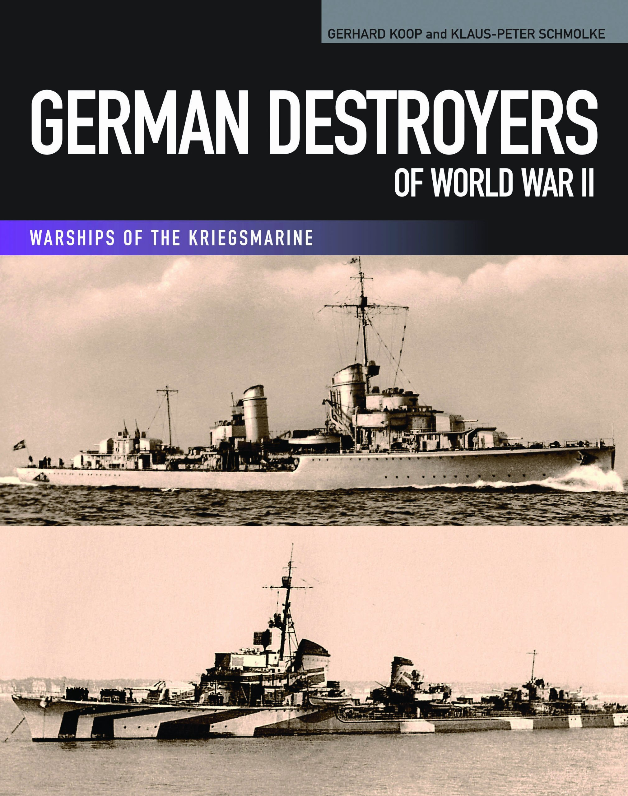 German Destroyers of World War II (Warships of the