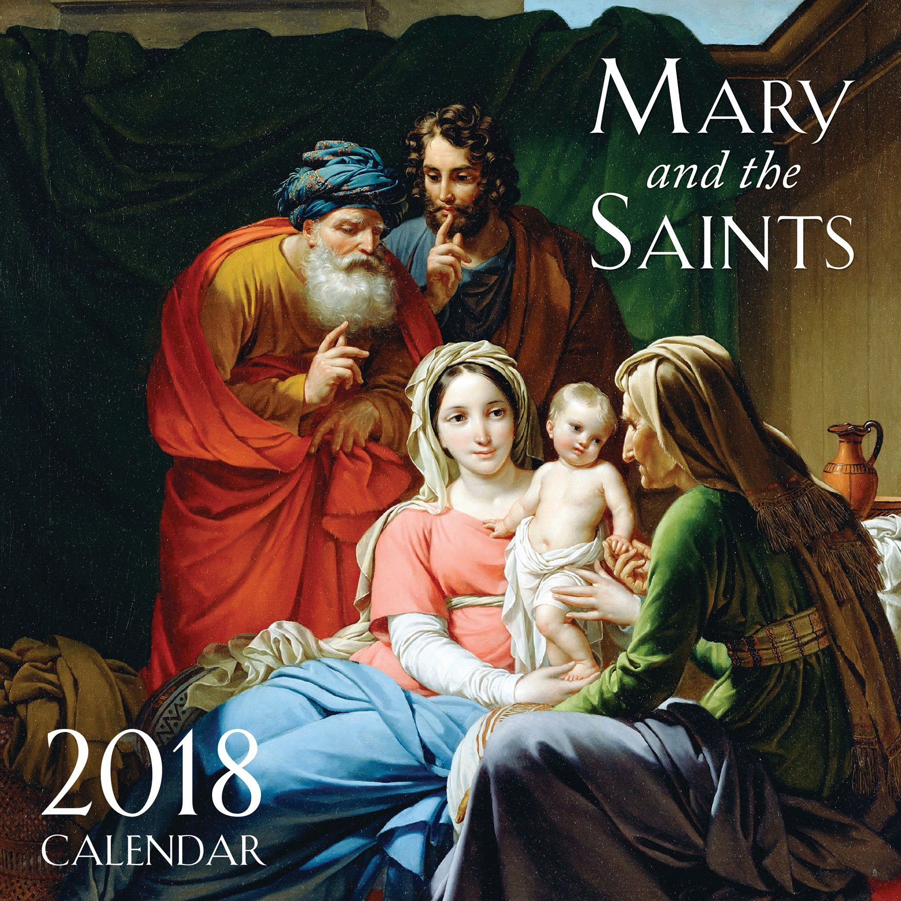 2018 mary and the saints wall calendar tan books 9781505109948 amazoncom books
