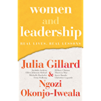 Women and Leadership: Real Lives, Real Lessons