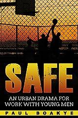 SAFE Kindle Edition