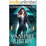 Vampire Justice (The Perpetual Creatures Saga Book 2)