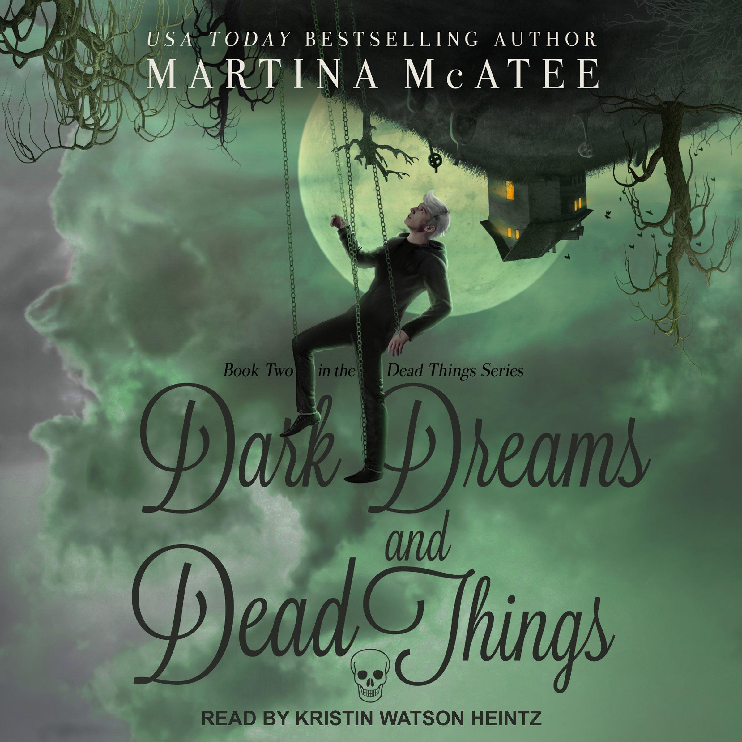 Dark Dreams and Dead Things: Dead Things Series, Book 2 by Tantor Audio (Image #1)