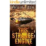 This Strange Engine (The Engine Series Book 1)