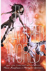 This Shattered World (Starbound) Paperback