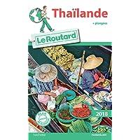 Guide du Routard Thaïlande 2018: + plongées