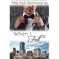 When I Fall: M/M Romance (Mile High Romance Book 5) (English Edition)