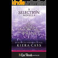 The Prince: A Novella (Kindle Single) (The selection)