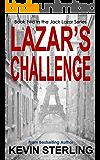 Lazar's Challenge (Jack Lazar Series Book 2)