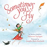 Sometimes You Fly (Padded Board Book)