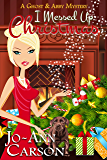 I Messed Up Christmas (A Ghost & Abby Mystery Book 2)