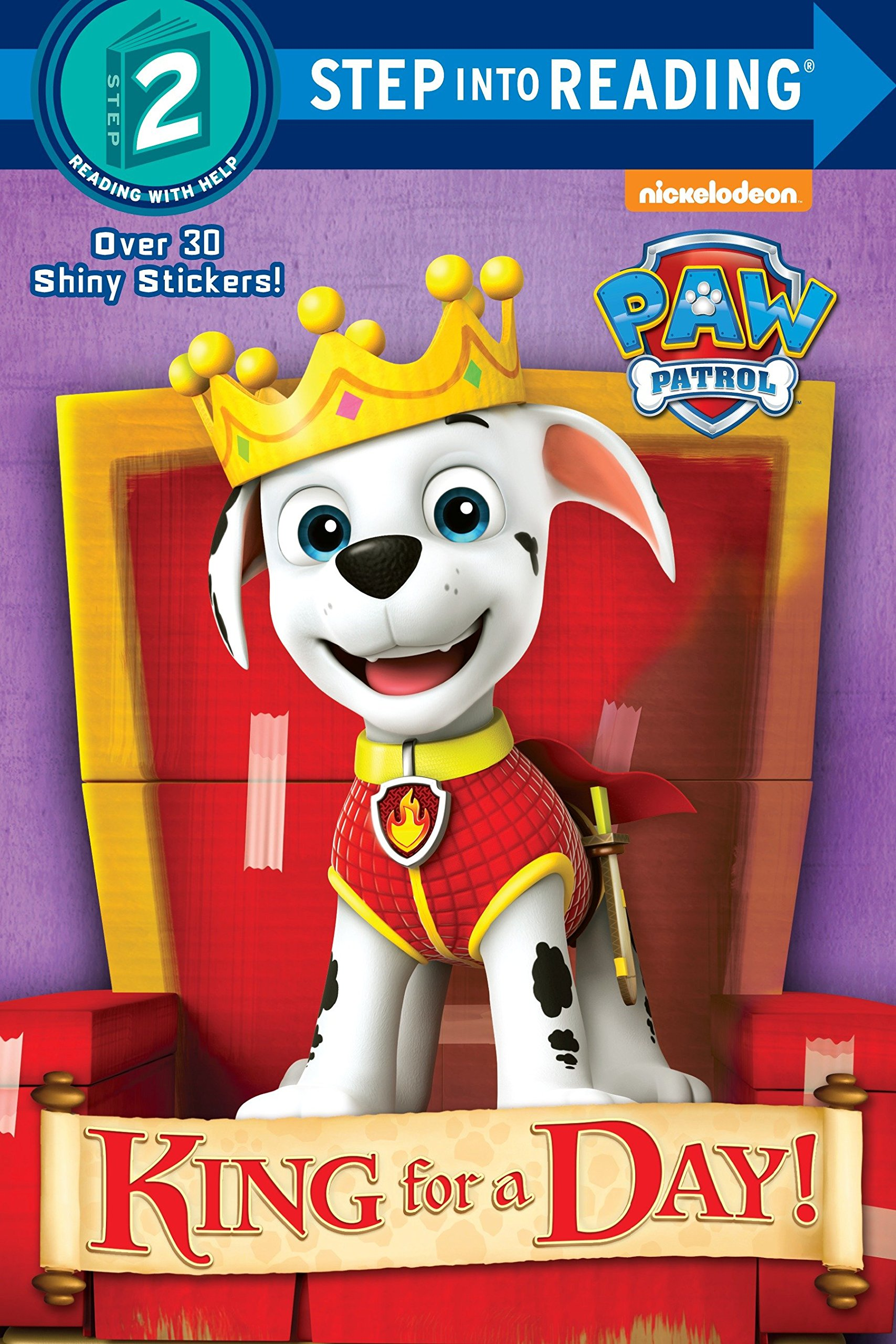 Read Online King for a Day! (PAW Patrol) (Step into Reading) PDF