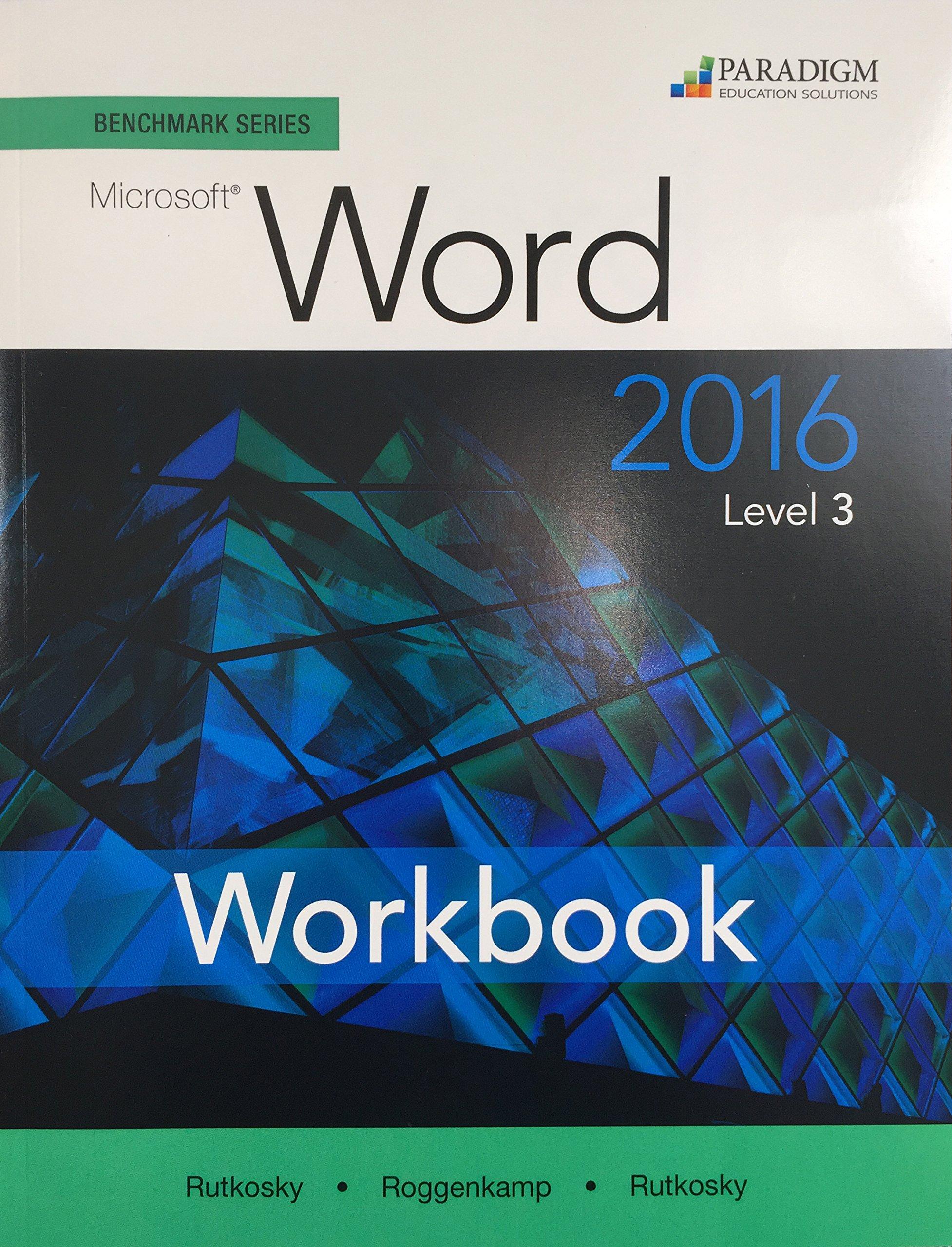 Download Benchmark Series: Microsoft (R) Word 2016 Level 3: Workbook pdf epub