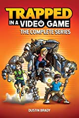 Trapped in a Video Game: The Complete Series Kindle Edition
