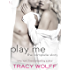 Play Me: The Complete Story: Play Me Wild, Play Me Hot, Play Me Hard, Play Me Real, Play Me Right (Sebastian Caine)