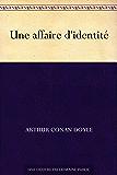 Une affaire d'identité (French Edition)