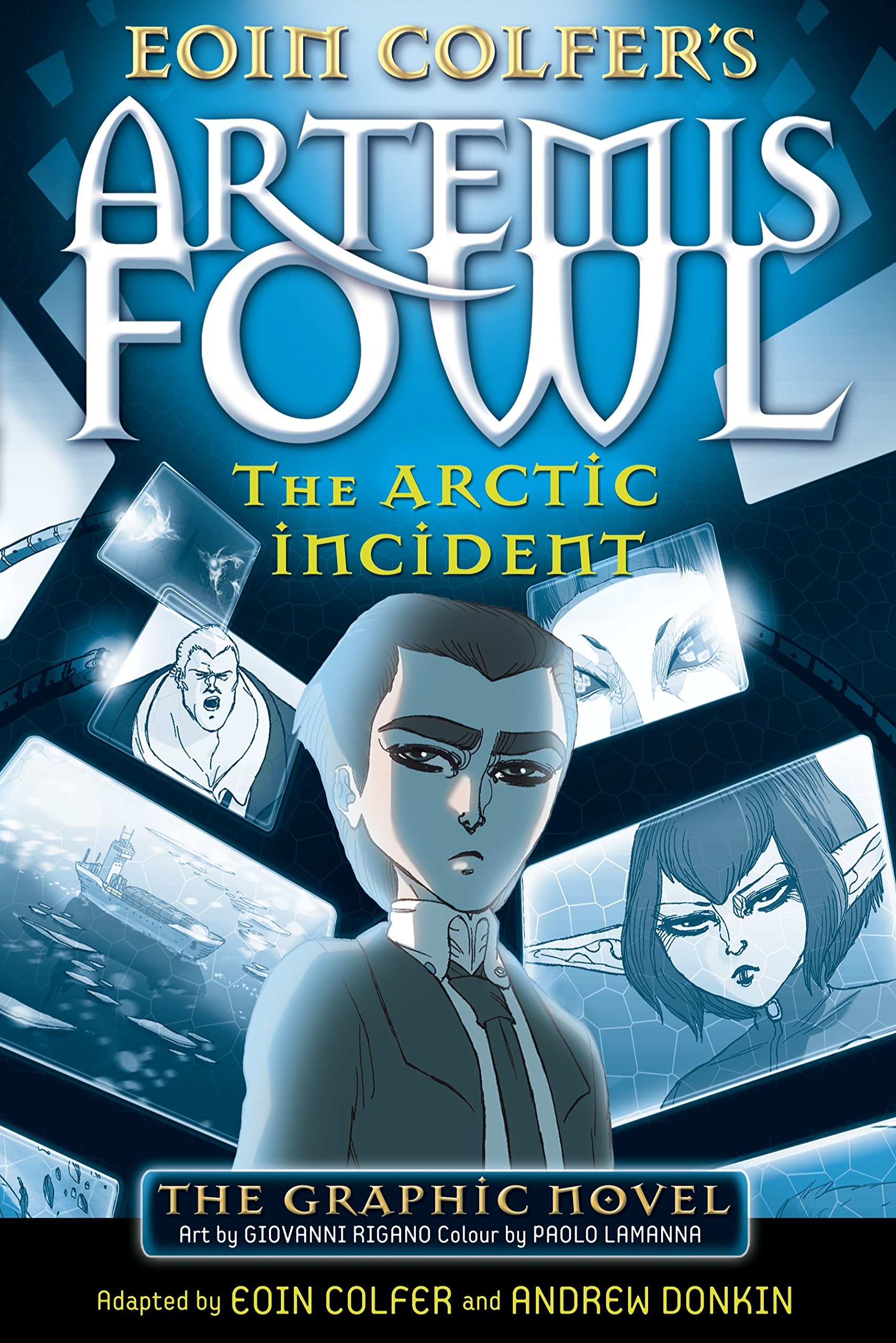 The Arctic Incident Adapted By Eoin Colfer Andrew Donkin