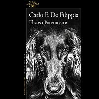 El caso Paternostro (Spanish Edition)