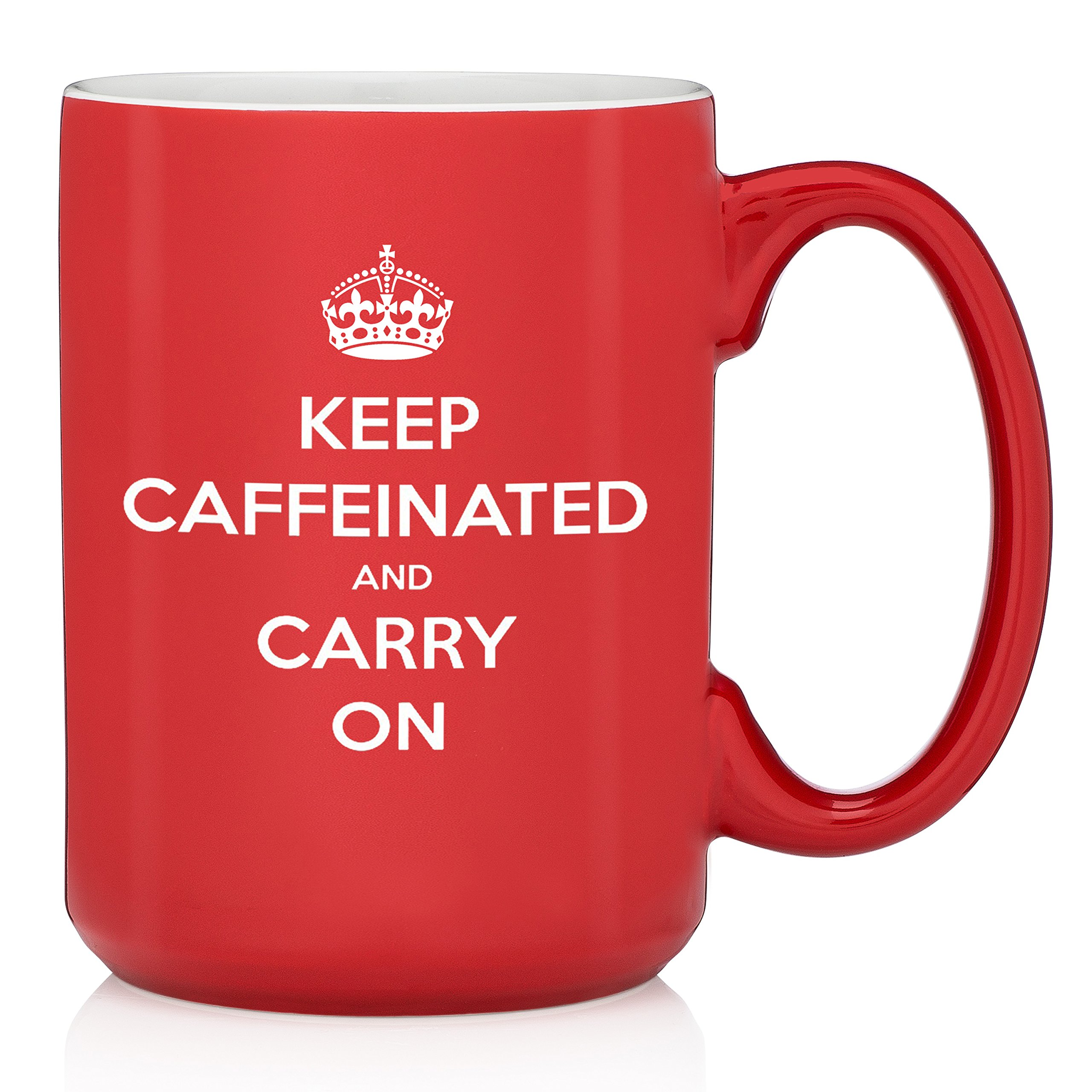 Keep Caffeinated And Carry On Funny Coffee Mug - Best Birthday Gifts For Men & Women - Unique Present Idea For Student, Office Coworker, Nurse - Novelty Cup For Mom, Dad, Son, Daughter, Friend -13.5oz