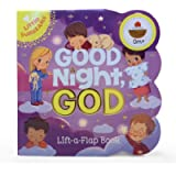 Good Night, God - Lift-a-Flap Board Book Gift for Easter Basket Stuffer, Christmas, Baptism, Birthdays Ages 1-5 (Little…