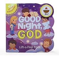 Good Night, God Chunky Lift-a-Flap Book (Little Sunbeams)