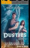 Dusties (Dusties Series Book 1)