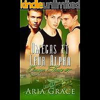 Omegas et Leur Alpha: M/M Non Shifter MPreg Romance (Omega House t. 7) (French Edition)