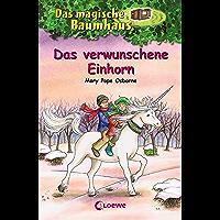 Das magische Baumhaus 34 - Das verwunschene Einhorn (German Edition)