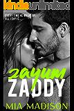 Zayum Zaddy: A Steamy Older Man Younger Woman Romance