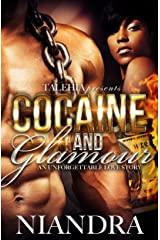 Cocaine And Glamour: An unforgettable Love Story Kindle Edition