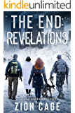 The End Revelations: An Emp Post-Apocalyptic survival Thriller(The End Series Book Five)