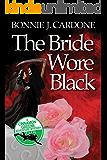 The Bride Wore Black (Cinnamon Greene Adventure Mysteries Book 1)