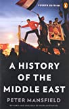 A History of the Middle East: Fourth Edition